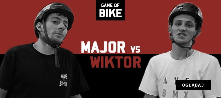 MAJOR VS WIKTOR - GAME OF BIKE